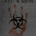 Une affiche rétro du jeu vidéo Left 4 Dead