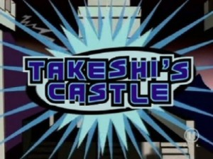 Takeshi Castle, un émission culturelle...