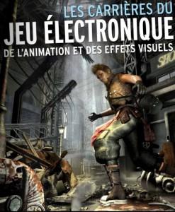 Les emplois et métiers du jeu vidéo, de l'animation et des effets visuels